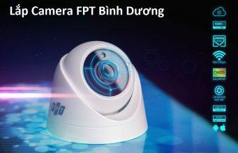 Lắp Camera FPT Bình Dương