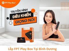 Lắp FPT Play Box Tại Bình Dương